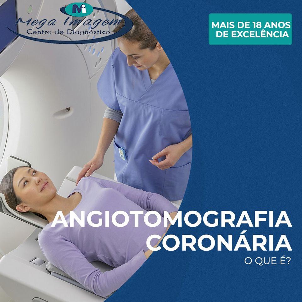 Angiotomografia Coronariana.