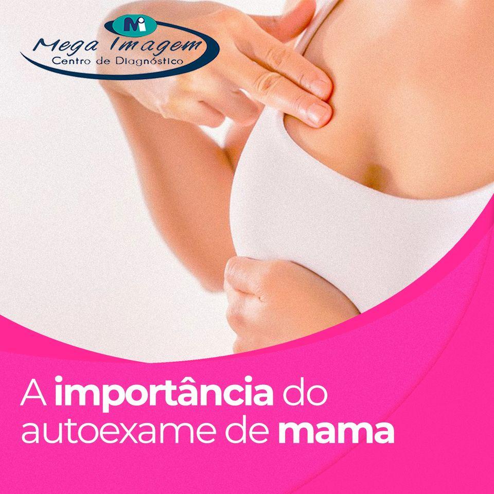 A importância do autoexame de mama!